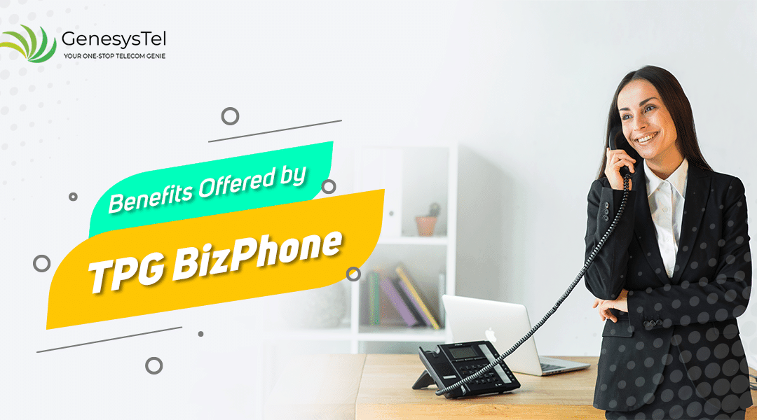 4 Reasons Why You Should Transform Your Business with TPG BizPhone