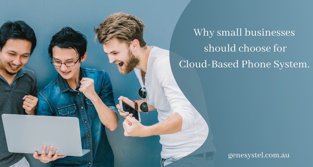 GenesysTel  Why Your Small Business Needs Cloud Based Phone System